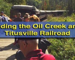 Riding the Oil Creek and Titusville Railroad Through the Valley that Changed the World