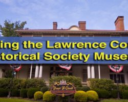 Exploring Fireworks, China, and the Underground Railroad at the Lawrence County Historical Society Museum