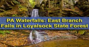 How to get to East Branch Falls, Loyalsock State Forest of Pennsylvania