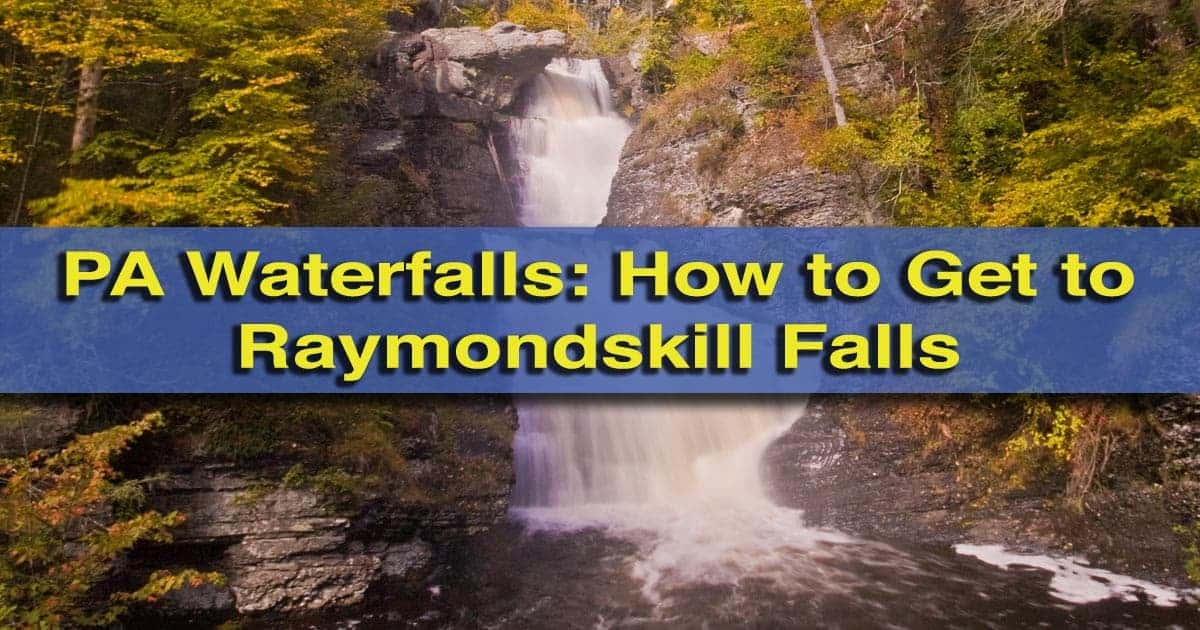 how-to-get-to-raymondskill-falls-pa