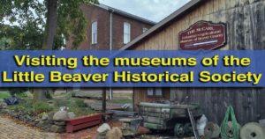 visiting-the-little-beaver-historical-society