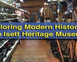 Exploring Modern History at the Isett Heritage Museum in Huntingdon