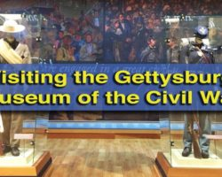 Learning About the Battle of Gettysburg at the Gettysburg Museum of the Civil War and Gettysburg Cyclorama