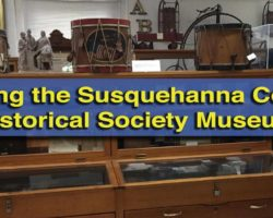 Visiting the Susquehanna County Historical Society Museum in Montrose, PA