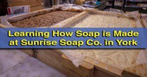 Sunrise Soap Company York, Pennsylvania, Factory Tour
