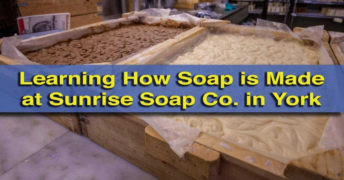 Sunrise Soap Company York, Pennsylvania, Factory Tour