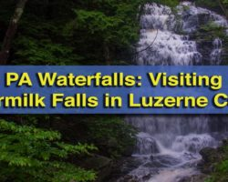 Pennsylvania Waterfalls: Visiting Buttermilk Falls in Luzerne County