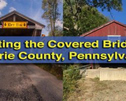 Visiting the Covered Bridges of Erie County, Pennsylvania