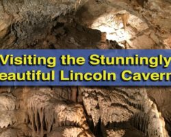 Visiting the Stunningly Beautiful Lincoln Caverns in Huntingdon, Pennsylvania