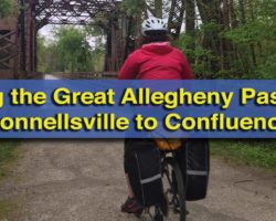 The UncoveringPA Guide to Biking the Great Allegheny Passage: Connellsville to Confluence
