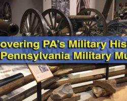 Uncovering PA's Military History at the Pennsylvania Military Museum