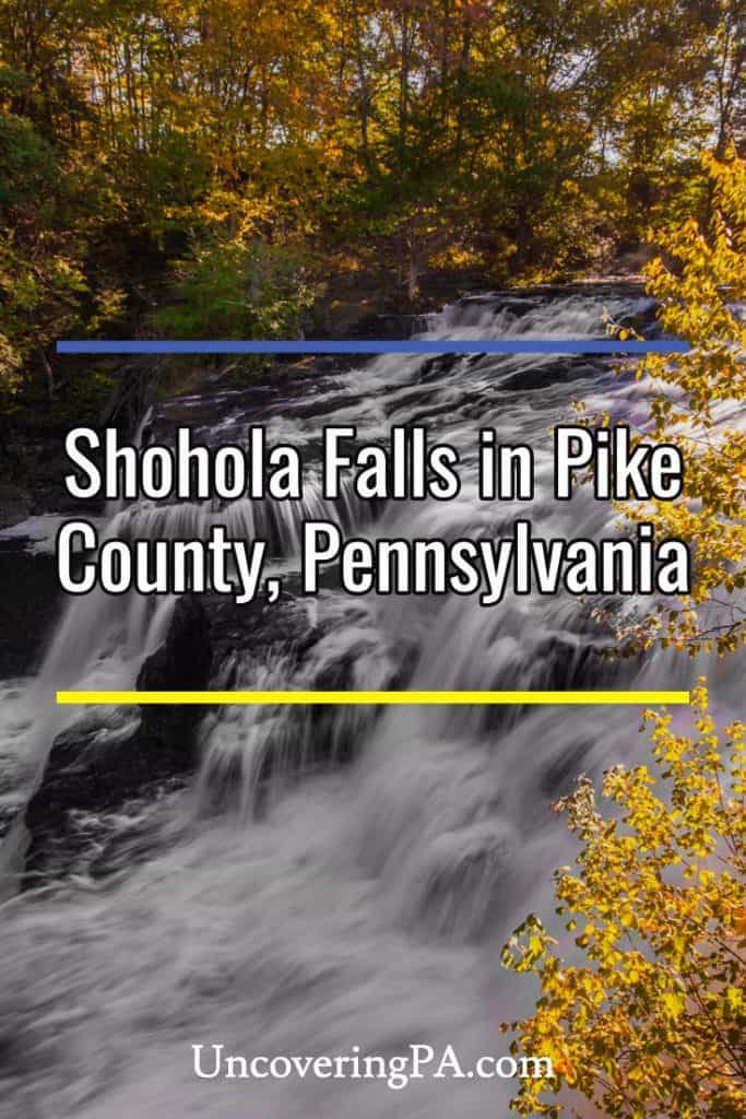Shohola Falls in Pike County, PA
