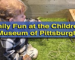 Fun for the Whole Family at the Children's Museum of Pittsburgh