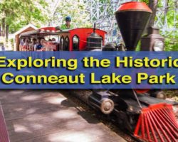 Visiting the Historic Conneaut Lake Park in Crawford County