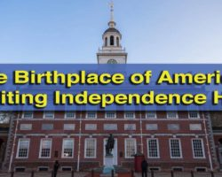 The Birthplace of America: Visiting Independence Hall and the Liberty Bell in Philadelphia