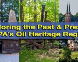 Exploring the Past and the Present in Pennsylvania's Oil Heritage Region (Brought to You by HeritagePA)