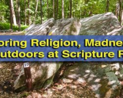 Exploring Religion, Madness, and the Outdoors at Scripture Rocks in Brookville