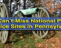 10 Can't-Miss National Park Service Sites in Pennsylvania