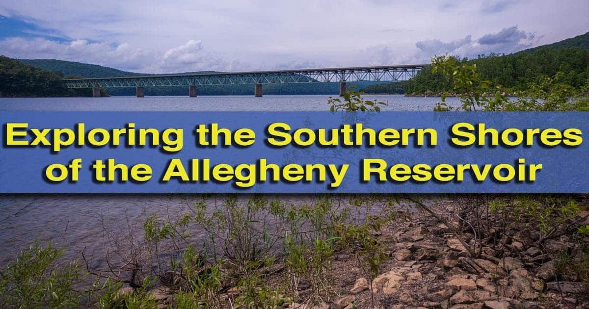 Visiting Allegheny Reservoir in Warren County, Pennsylvania