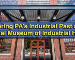 Exploring Pennsylvania's Industrial Past at the National Museum of Industrial History in Bethlehem