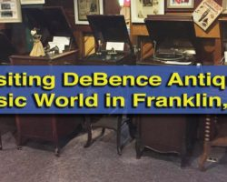 Visiting the Amazing Collection at DeBence Antique Music World in Franklin, PA
