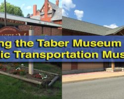 Visiting the Thomas T. Taber Museum and the Peter Herdic Transportation Museum in Williamsport