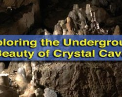 Exploring the Beautiful Underground Labyrinth of Crystal Cave