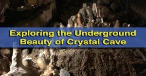 Exploring Crystal Cave in Kutztown, Pennsylvania
