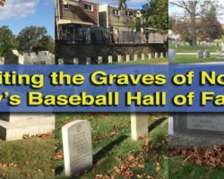 Visiting the Graves of the Baseball Hall of Famers Buried in Northern Philadelphia