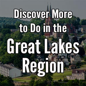 Things to do in the Great Lakes Region of Pennsylvania