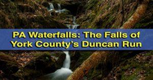 Duncan Run Waterfalls in York County, Pennsylvania