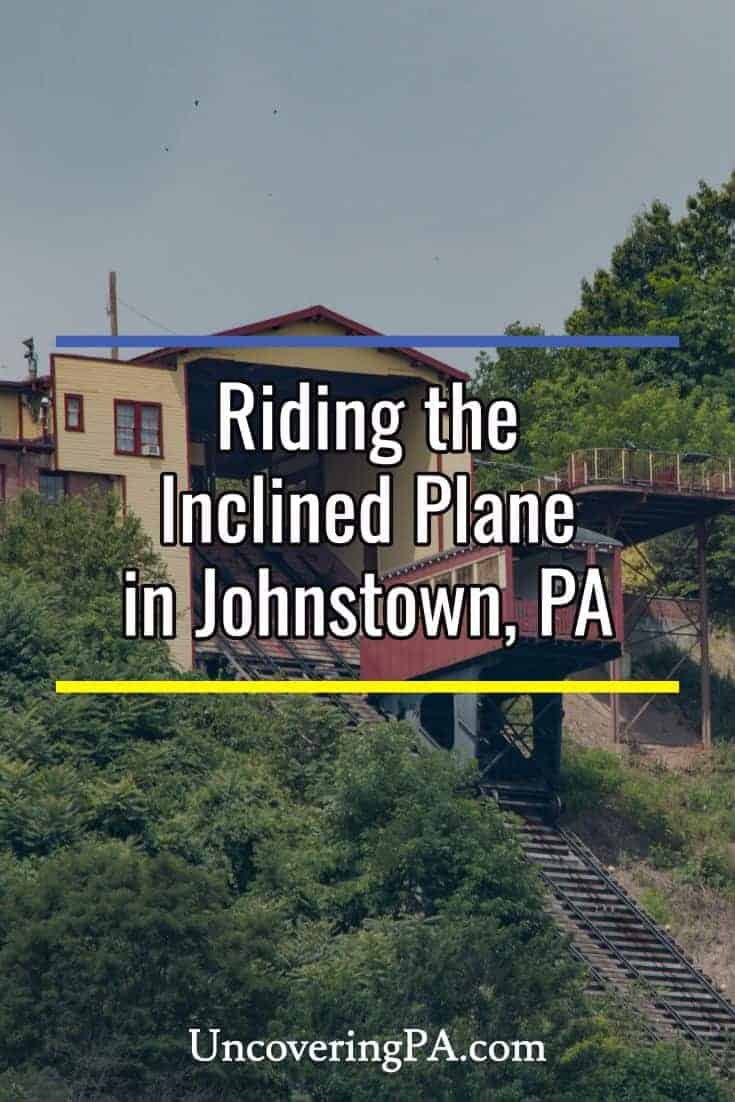Riding the Inclined Plane in Johnstown, Pennsylvania