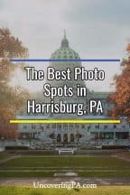 The best photo spots in Harrisburg, Pennsylvania