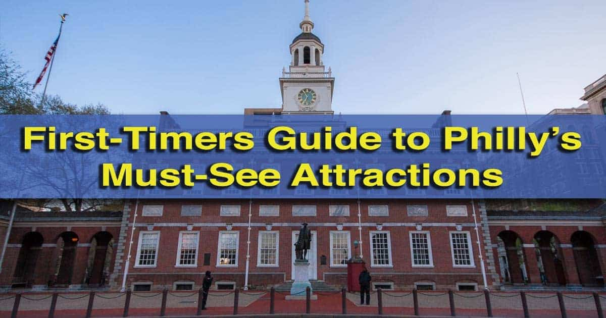 Things to do for your first time in Philadelphia, Pennsylvania