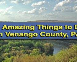 11 Amazing Things to Do in Venango County, Pennsylvania