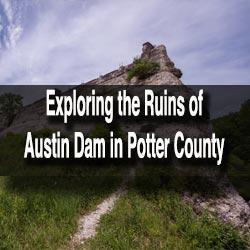 Austin Dam Ruins