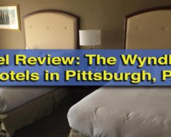 My Review of the Wyndham Hotels in Pittsburgh, Pennsylvania