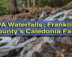 Pennsylvania Waterfalls: Caledonia Falls in Franklin County