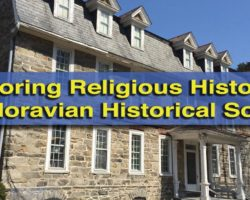 Exploring the Religious History of the Lehigh Valley at the Moravian Historical Society Museum