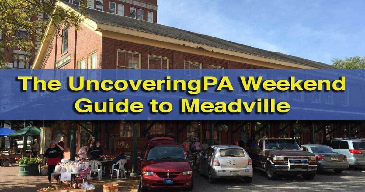 Weekend guide to Meadville, Pennsylvania