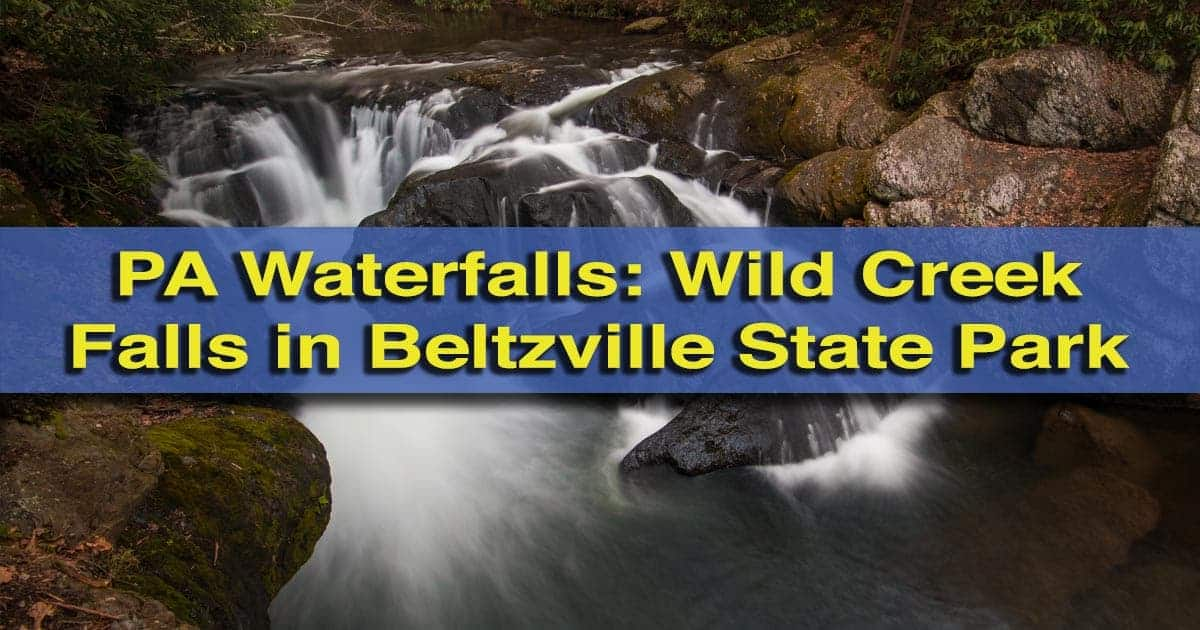 How to get to Wild Creek Falls in Beltzville State Park, Carbon County, Pennsylvania