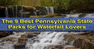 The best Pennsylvania state parks for waterfalls