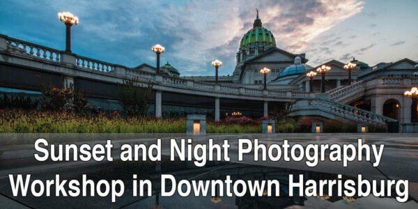 Harrisburg, PA, Photography Workshop