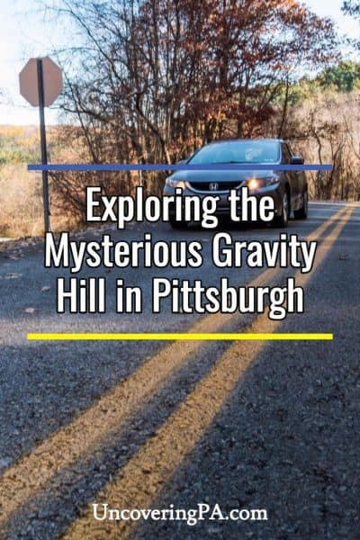 Exploring the mysterious Gravity Hill in Pittsburgh, Pennsylvania