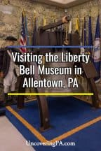 Visiting the hiding place of the Liberty Bell at Allentown, Pennsylvania's Liberty Bell Museum