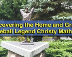 Uncovering the Pennsylvania Home and Grave of Baseball Legend Christy Mathewson