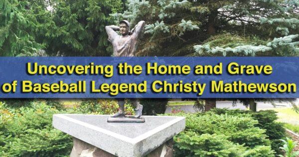 Christy Mathewson Grave in Lewisburg, Pennsylvania
