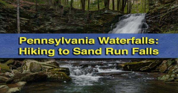 Hiking to Sand Run Falls in Tioga State Forest, Pennsylvania