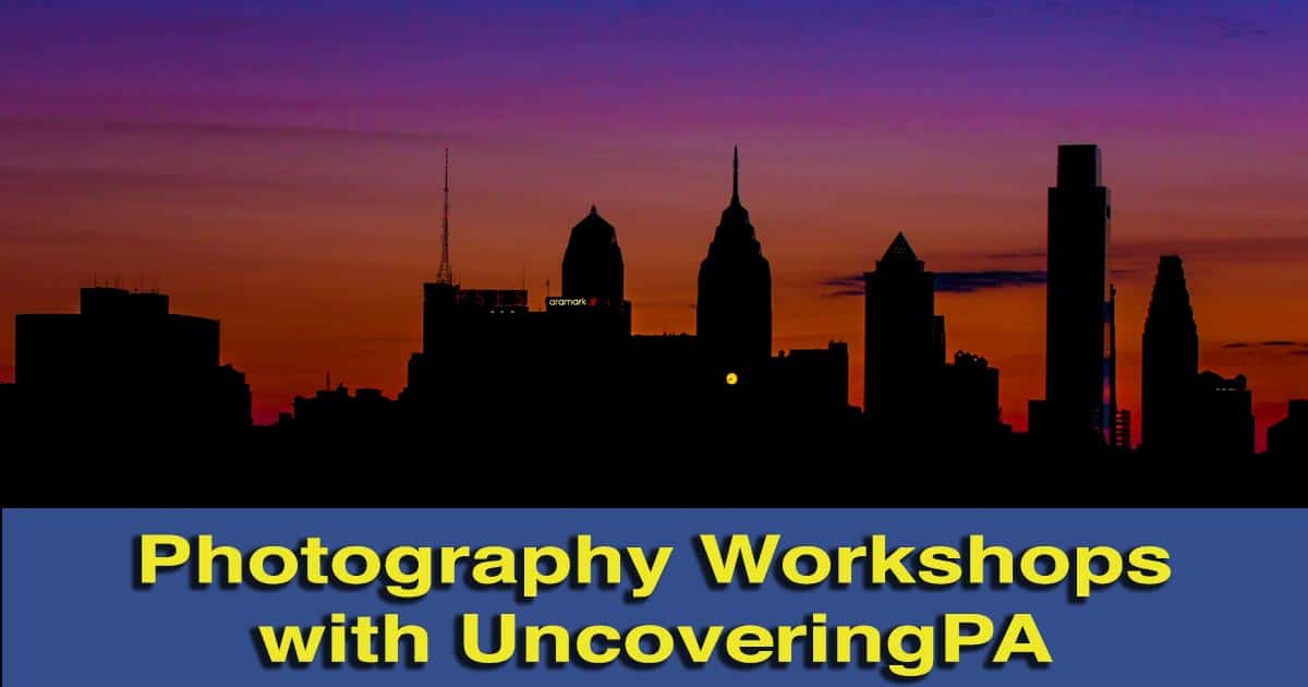 Pennsylvania Photography Workshops with UncoveringPA