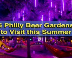 5 Beer Gardens in Philadelphia to Enjoy this Summer